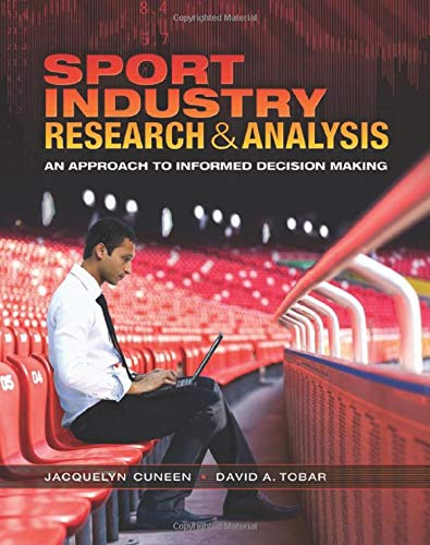 9780415790642: Sport Industry Research and Analysis: An Approach to Informed Decision Making