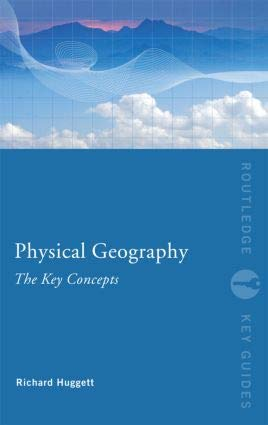 9780415791564: Physical Geography: The Key Concepts