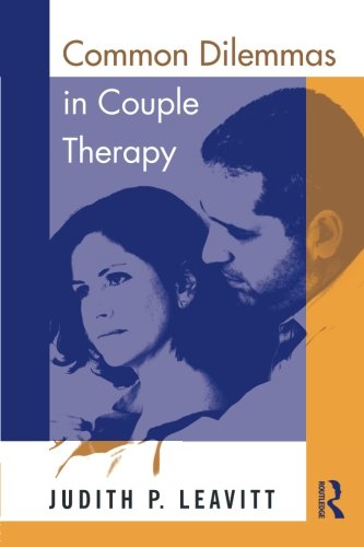 9780415800013: Common Dilemmas in Couple Therapy