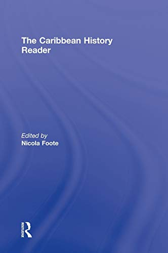 9780415800228: The Caribbean History Reader (Routledge Readers in History)