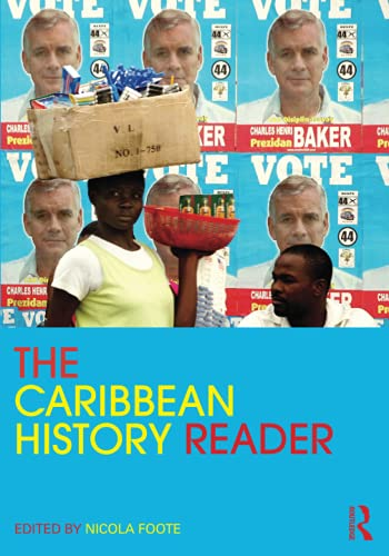 9780415800235: The Caribbean History Reader (Routledge Readers in History)