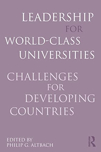 9780415800297: Leadership for World-Class Universities: Challenges for Developing Countries