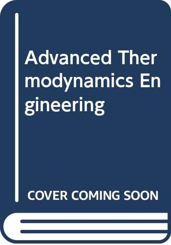 9780415800501: Advanced Thermodynamics Engineering