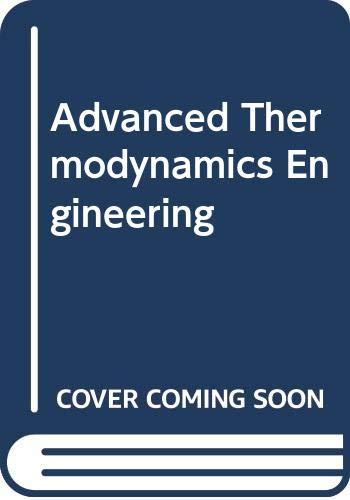 9780415800501: Advanced Thermodynamics Engineering, Second Edition