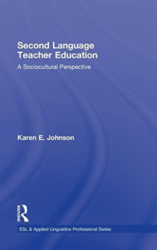 9780415800785: Second Language Teacher Education: A Sociocultural Perspective (ESL & Applied Linguistics Professional Series)