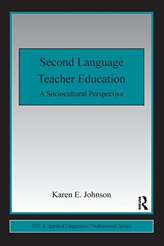 9780415800792: Second Language Teacher Education: A Sociocultural Perspective (ESL & Applied Linguistics Professional Series)