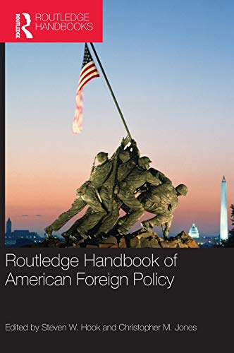 9780415800884: Routledge Handbook of American Foreign Policy