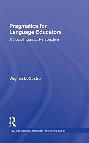 9780415801157: Pragmatics for Language Educators: A Sociolinguistic Perspective (ESL & Applied Linguistics Professional Series)