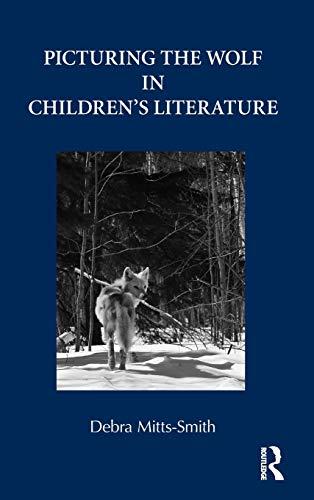 9780415801171: Picturing the Wolf in Children's Literature