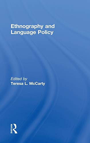 9780415801393: Ethnography and Language Policy