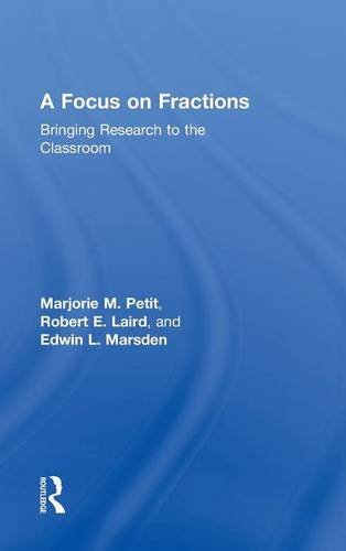 9780415801508: A Focus on Fractions: Bringing Research to the Classroom (Studies in Mathematical Thinking and Learning Series)