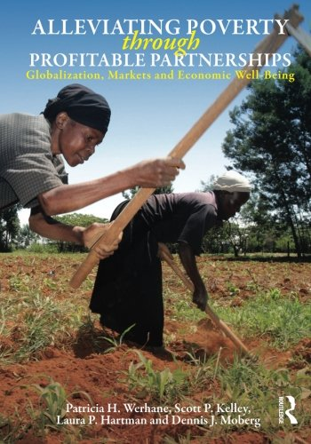 9780415801539: Alleviating Poverty Through Profitable Partnerships: Globalization, Markets, and Economic Well-Being