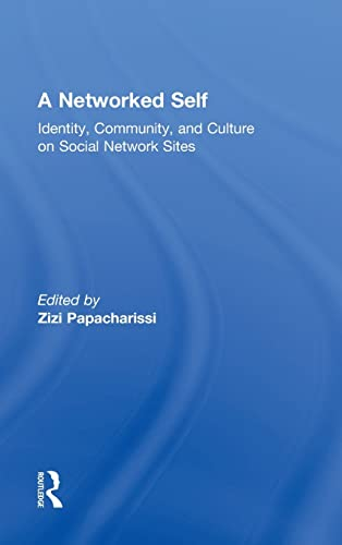 9780415801805: A Networked Self: Identity, Community, and Culture on Social Network Sites
