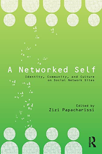 9780415801812: A Networked Self: Identity, Community, and Culture on Social Network Sites