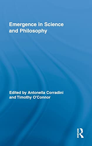 9780415802161: Emergence in Science and Philosophy (Routledge Studies in the Philosophy of Science)