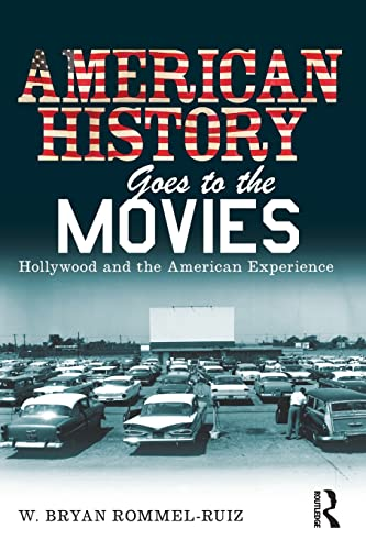 9780415802208: American History Goes to the Movies: Hollywood and the American Experience