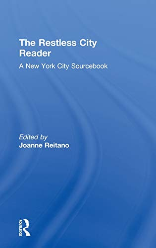 9780415802277: The Restless City Reader: A New York City Sourcebook