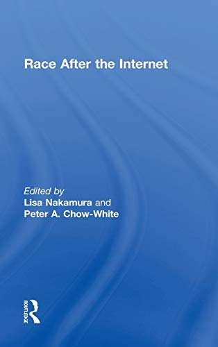 9780415802352: Race After the Internet