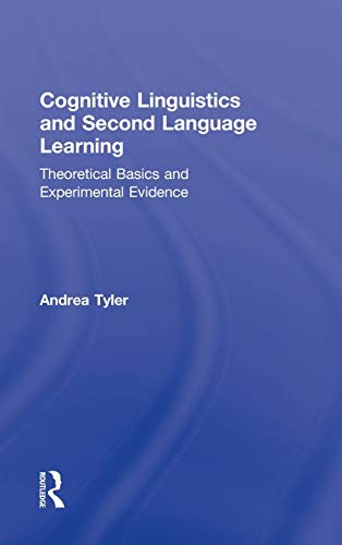 9780415802499: Cognitive Linguistics and Second Language Learning: Theoretical Basics and Experimental Evidence