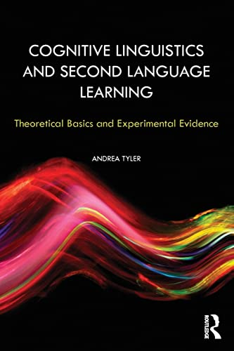 9780415802505: Cognitive Linguistics and Second Language Learning: Theoretical Basics and Experimental Evidence