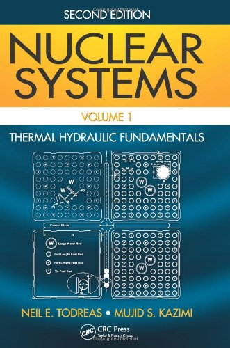 9780415802871: 1: Nuclear Systems Volume I: Thermal Hydraulic Fundamentals, Second Edition