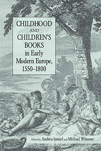 9780415803632: Childhood and Children's Books in Early Modern Europe, 1550-1800 (Children's Literature and Culture)