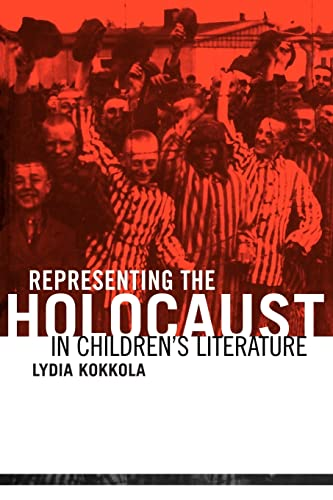 9780415803656: Representing the Holocaust in Children's Literature