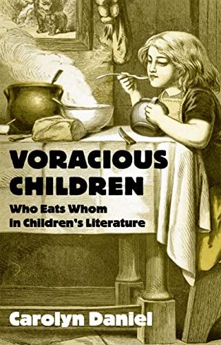 Voracious Children: Carolyn Daniel