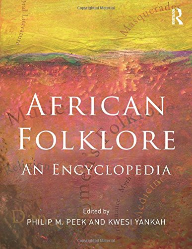 9780415803724: African Folklore: An Encyclopedia