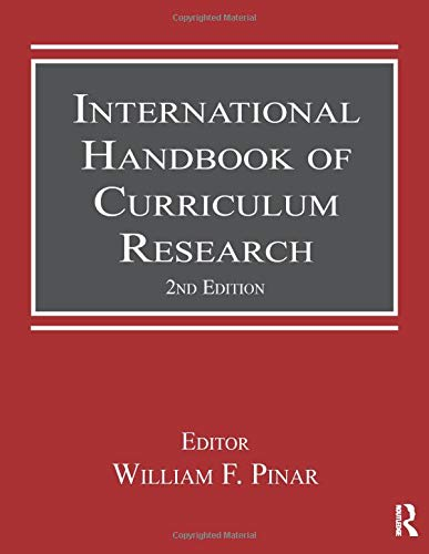 9780415804301: International Handbook of Curriculum Research (Studies in Curriculum Theory Series)