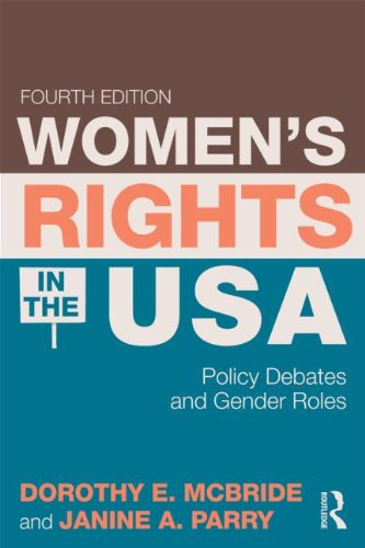 Women's Rights in the USA: Policy Debates: Dorothy E. McBride,