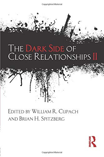 9780415804585: The Dark Side of Close Relationships II