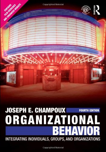9780415804646: Organizational Behavior: Integrating Individuals, Groups, and Organizations (Avail. in Cloth)