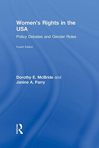 Women's Rights in the USA: Policy Debates: Parry, Janine A.,