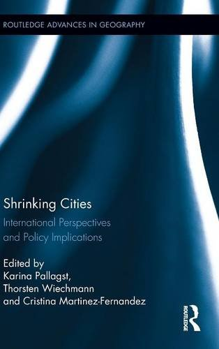 9780415804851: Shrinking Cities: International Perspectives and Policy Implications (Routledge Advances in Geography)