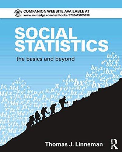 9780415805025: Social Statistics: The Basics and Beyond