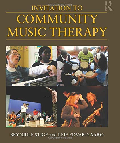 9780415805544: Invitation to Community Music Therapy