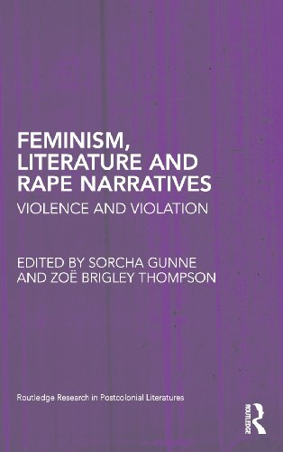 Feminism, Literature and Rape Narratives: Violence and