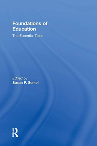 9780415806244: Foundations of Education: The Essential Texts