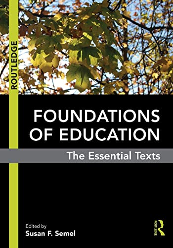 9780415806251: Foundations of Education: The Essential Texts