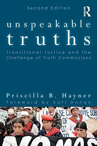 9780415806350: Unspeakable Truths: Transitional Justice and the Challenge of Truth Commissions