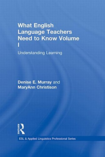 9780415806381: 1: What English Language Teachers Need to Know Volume I: Understanding Learning (ESL & Applied Linguistics Professional Series)