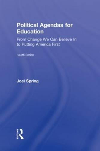 9780415806428: Political Agendas for Education: From Change We Can Believe In to Putting America First (Sociocultural, Political, and Historical Studies in Education)