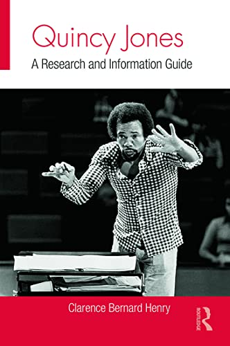 9780415806619: Quincy Jones: A Research and Information Guide (Routledge Music Bibliographies)