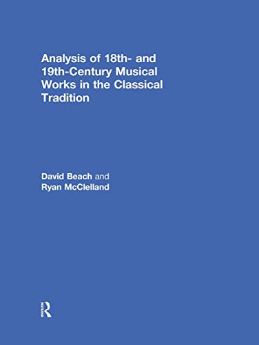 9780415806657: Analysis of 18th- and 19th-Century Musical Works in the Classical Tradition