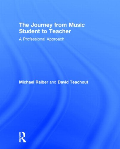 9780415806848: The Journey from Music Student to Teacher: A Professional Approach
