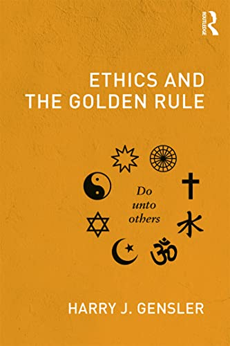 9780415806879: Ethics and the Golden Rule