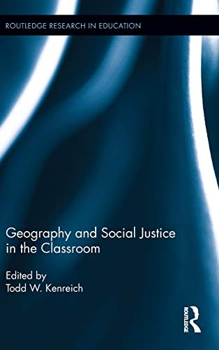 9780415807029: Geography and Social Justice in the Classroom (Routledge Research in Education)
