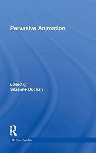 9780415807234: Pervasive Animation (AFI Film Readers)