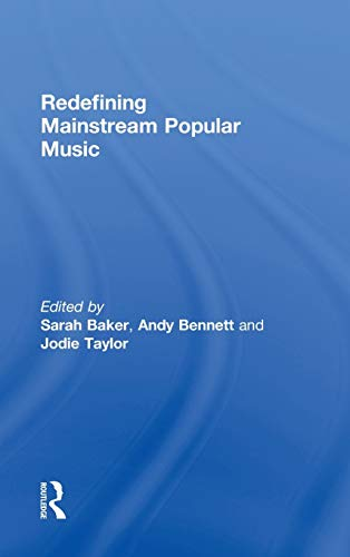 9780415807807: Redefining Mainstream Popular Music